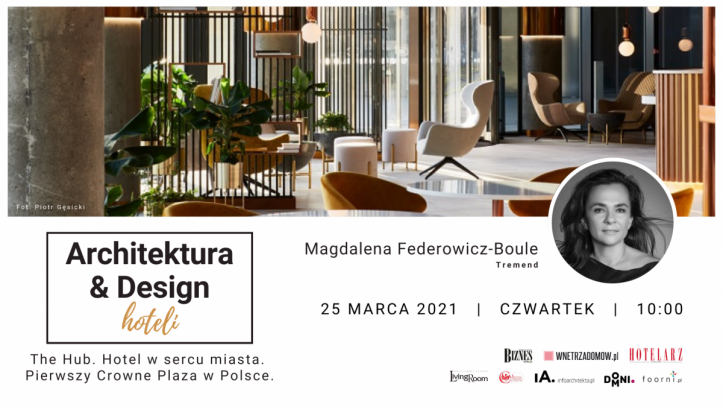 crowne-plaza-tremend-webinar-wnetrzadomow.pl